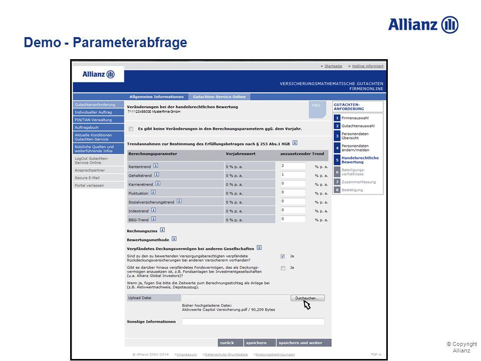© Copyright Allianz Demo - Parameterabfrage Hochgeladene Dateien vervollständigen die Angaben 711123456000 Musterfirma GmbH