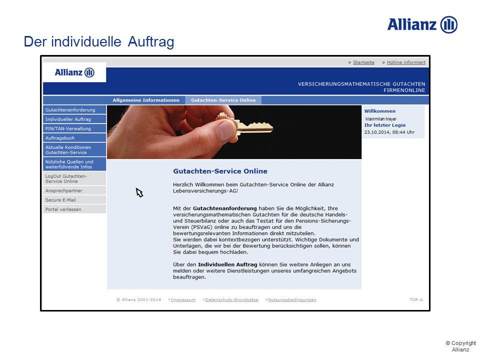 © Copyright Allianz © Copyright Allianz Der individuelle Auftrag