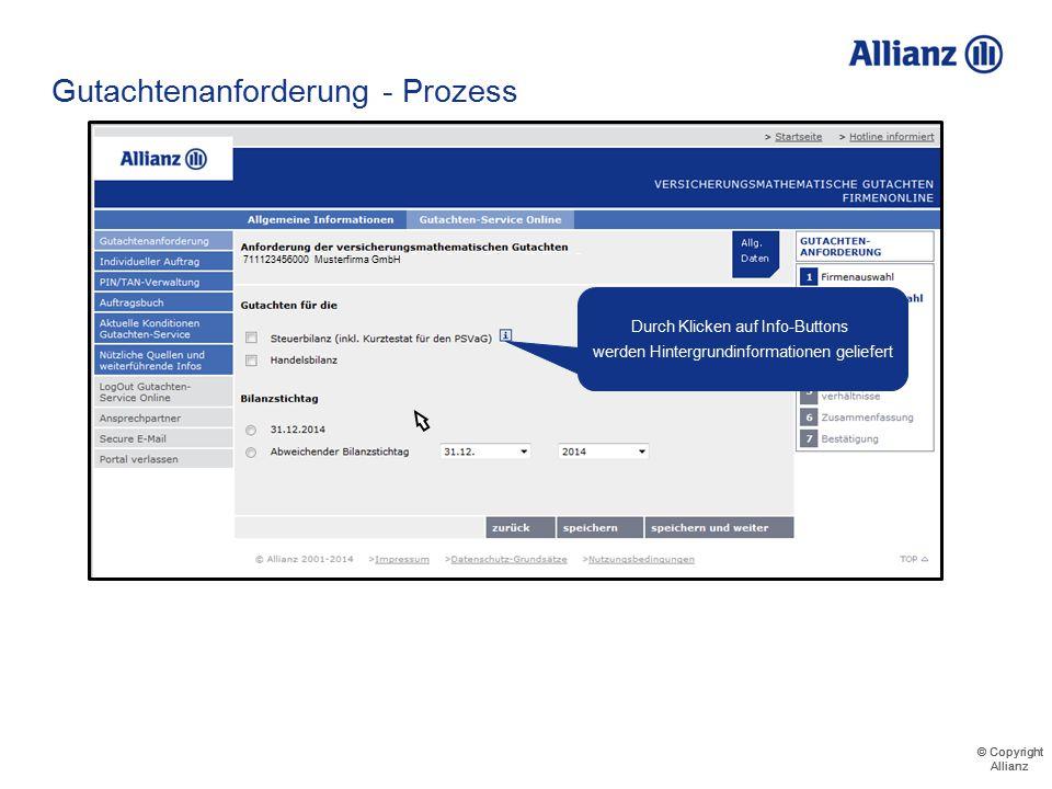 © Copyright Allianz © Copyright Allianz Gutachtenanforderung - Prozess 711123456000 Musterfirma GmbH Postfach 13 37 12345 Musterhausen 711544321000 71
