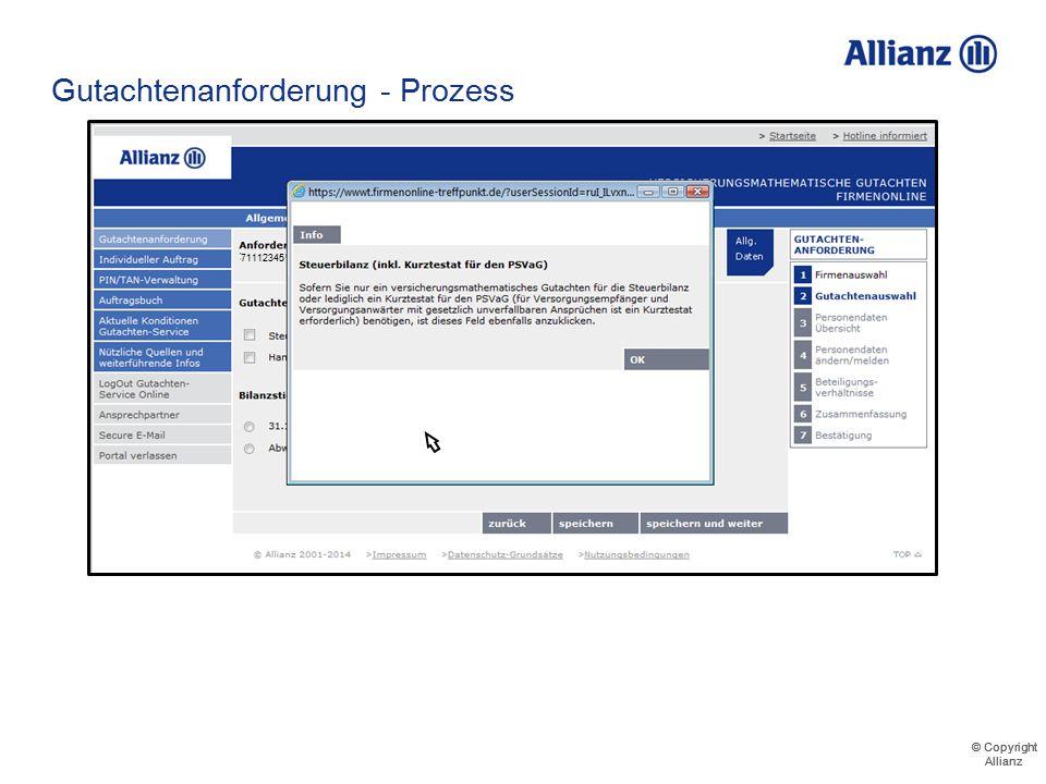 © Copyright Allianz © Copyright Allianz Gutachtenanforderung - Prozess Durch Klicken auf Info-Buttons werden Hintergrundinformationen geliefert 711123