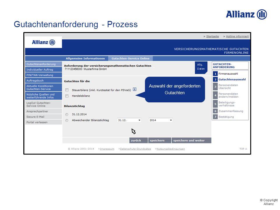 © Copyright Allianz © Copyright Allianz Gutachtenanforderung - Prozess 71112345