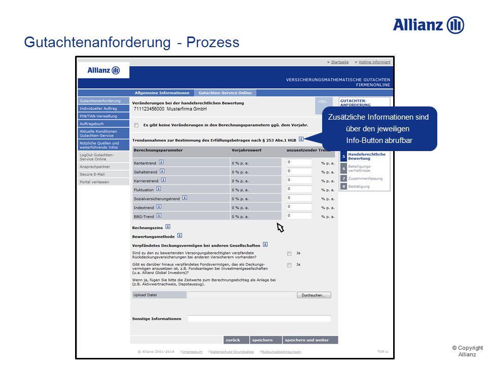 © Copyright Allianz © Copyright Allianz Gutachtenanforderung - Prozess 711123456000 Musterfirma GmbH Musterrentner Mustermann Musterfrau Musterknabe