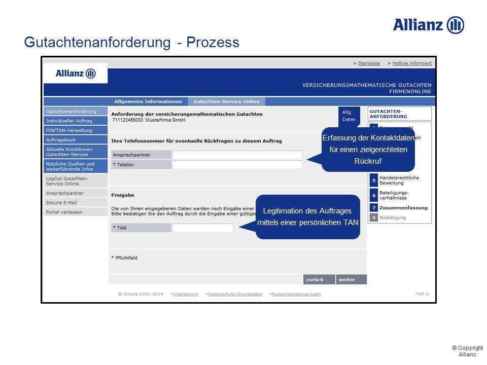 © Copyright Allianz © Copyright Allianz Gutachtenanforderung - Prozess Zum Abschluss werden die gemachten Angaben übersichtlich zusammengestellt Maxim