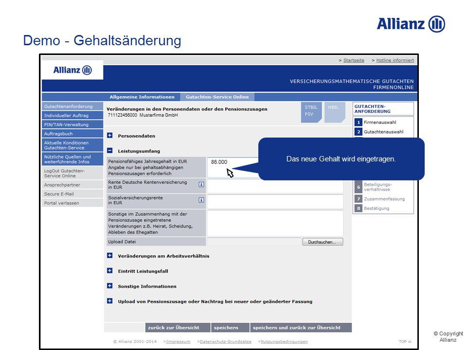 © Copyright Allianz © Copyright Allianz Demo - Gehaltsänderung 711123456000 Musterfirma GmbH