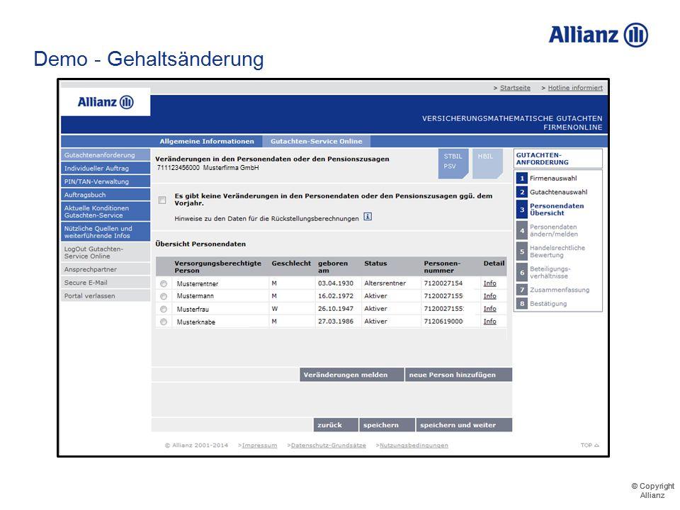 © Copyright Allianz © Copyright Allianz Demo - Gehaltsänderung 86.000 Das neue Gehalt wird eingetragen. 711123456000 Musterfirma GmbH