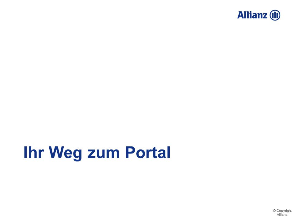 © Copyright Allianz © Copyright Allianz Demo - Veränderungen