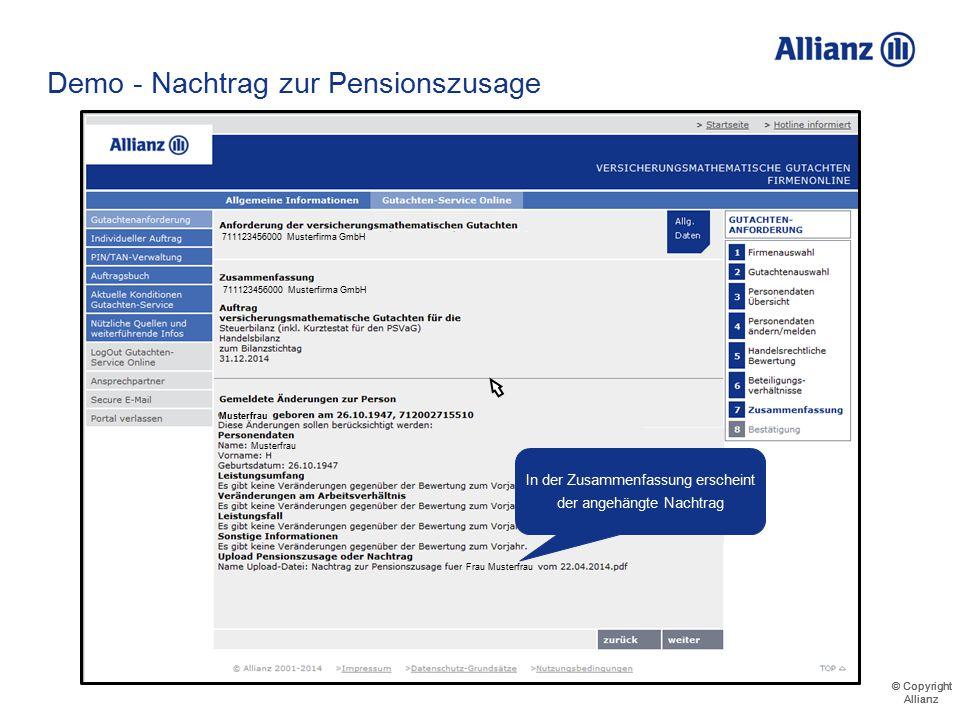 © Copyright Allianz © Copyright Allianz Demo - Nachtrag zur Pensionszusage 711123456000 Musterfirma GmbH Musterrentner Mustermann Musterfrau Musterkna