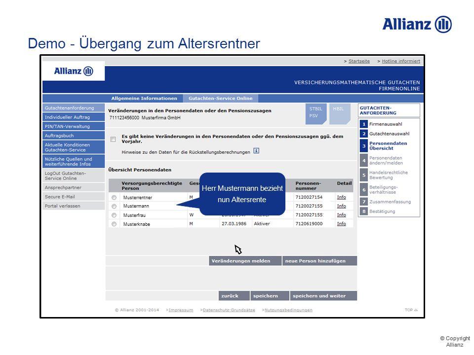 © Copyright Allianz © Copyright Allianz Demo – Übergang zum Altersrenter