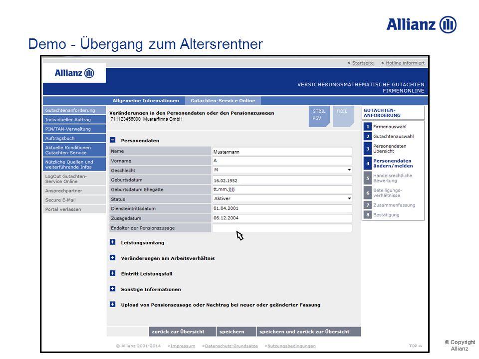 © Copyright Allianz © Copyright Allianz Demo - Übergang zum Altersrentner 711123456000 Musterfirma GmbH Musterrentner Mustermann Musterfrau Musterknab