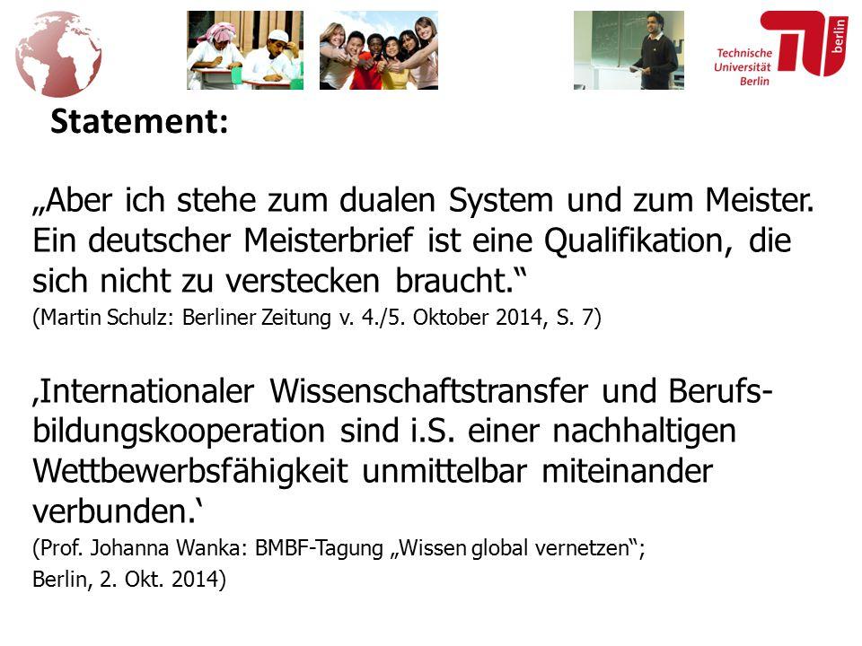 """""""Aber ich stehe zum dualen System und zum Meister."""