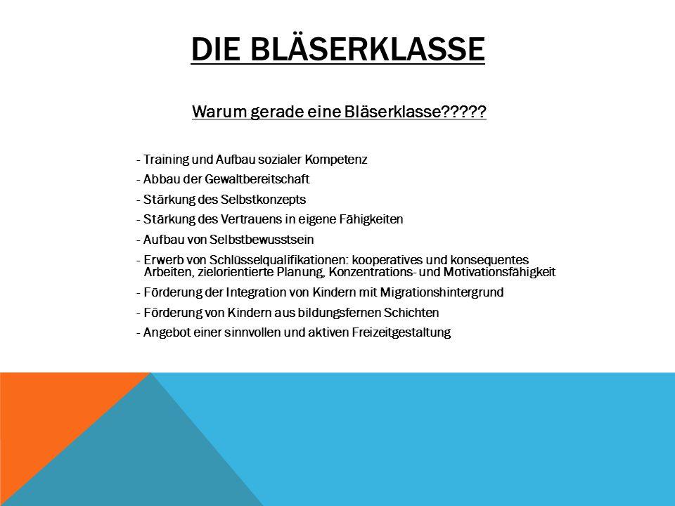 DIE BLÄSERKLASSE Personen -verantwortliche Lehrkraft: Andreas Pleichinger StR (RS) - 1 – 2 Instrumentallehrer