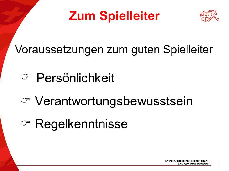 Innerschweizerischer Fussballverband Schiedsrichterkommission Junioren D 12m Junioren E+F 10m Strafraumgrenze Kinderfussball