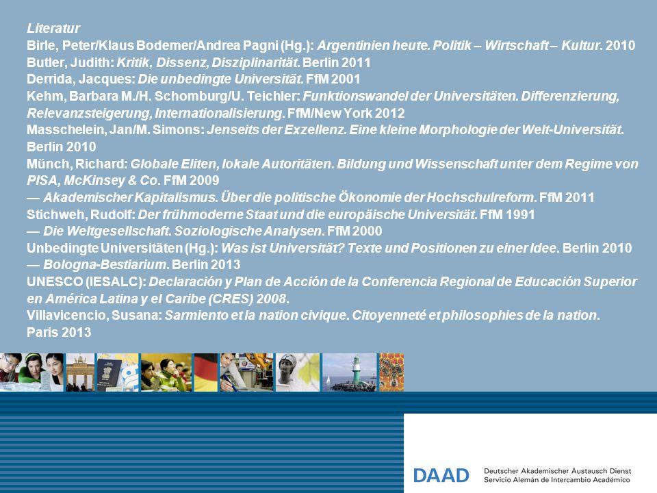 Literatur Birle, Peter/Klaus Bodemer/Andrea Pagni (Hg.): Argentinien heute. Politik – Wirtschaft – Kultur. 2010 Butler, Judith: Kritik, Dissenz, Diszi
