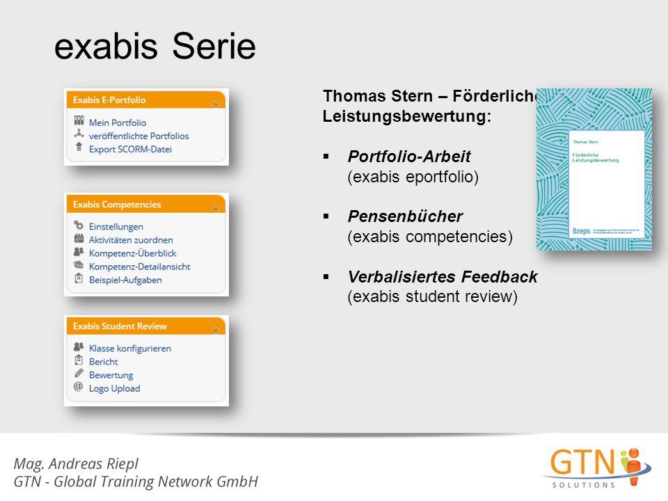 exabis Serie Thomas Stern – Förderliche Leistungsbewertung:  Portfolio-Arbeit (exabis eportfolio)  Pensenbücher (exabis competencies)  Verbalisiert