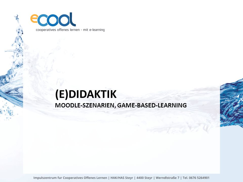 (E)DIDAKTIK MOODLE-SZENARIEN, GAME-BASED-LEARNING