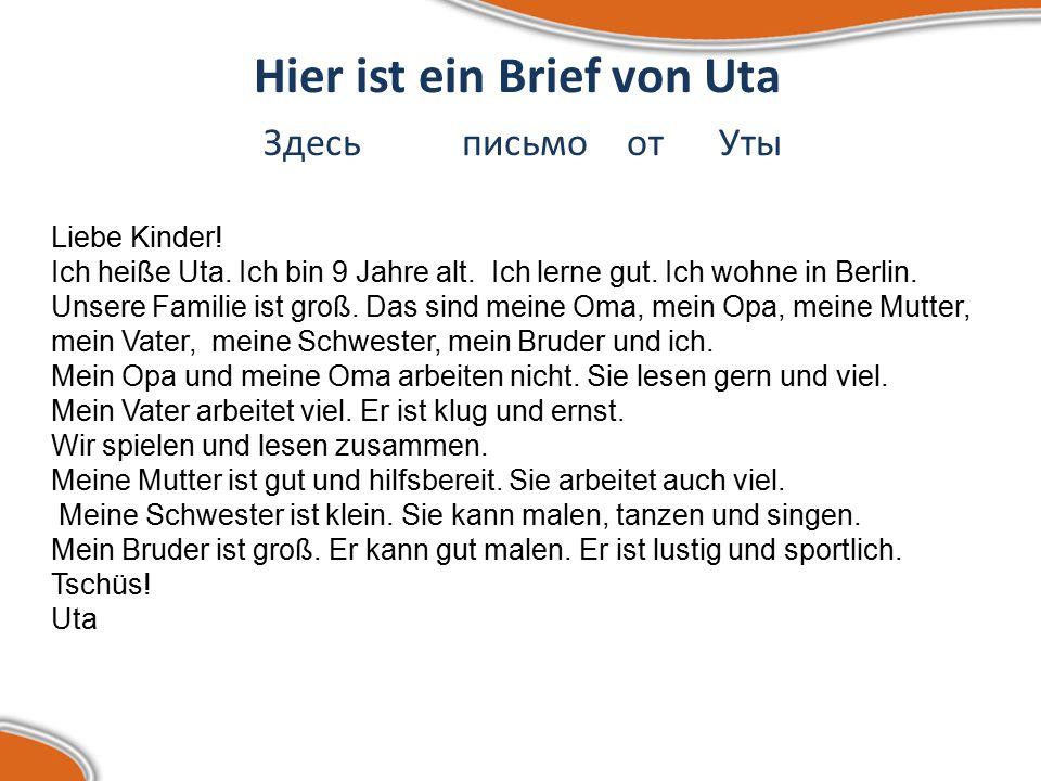 Hier ist ein Brief von Uta Здесь письмо от Уты Liebe Kinder.