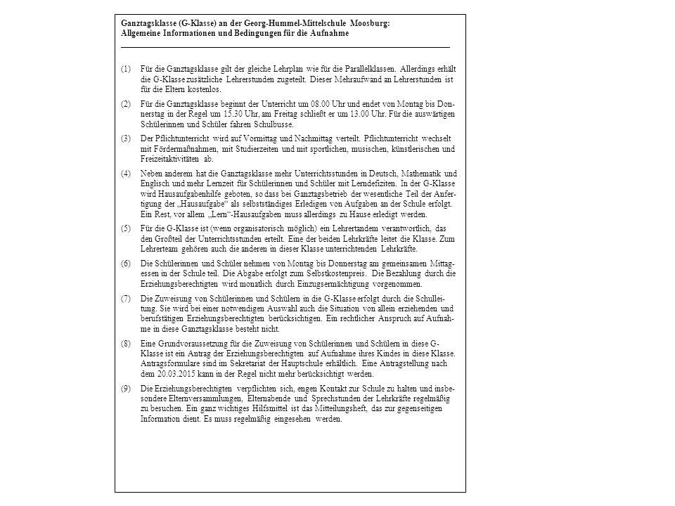 Ganztagsklasse (G-Klasse) an der Georg-Hummel-Mittelschule Moosburg: Allgemeine Informationen und Bedingungen für die Aufnahme _______________________