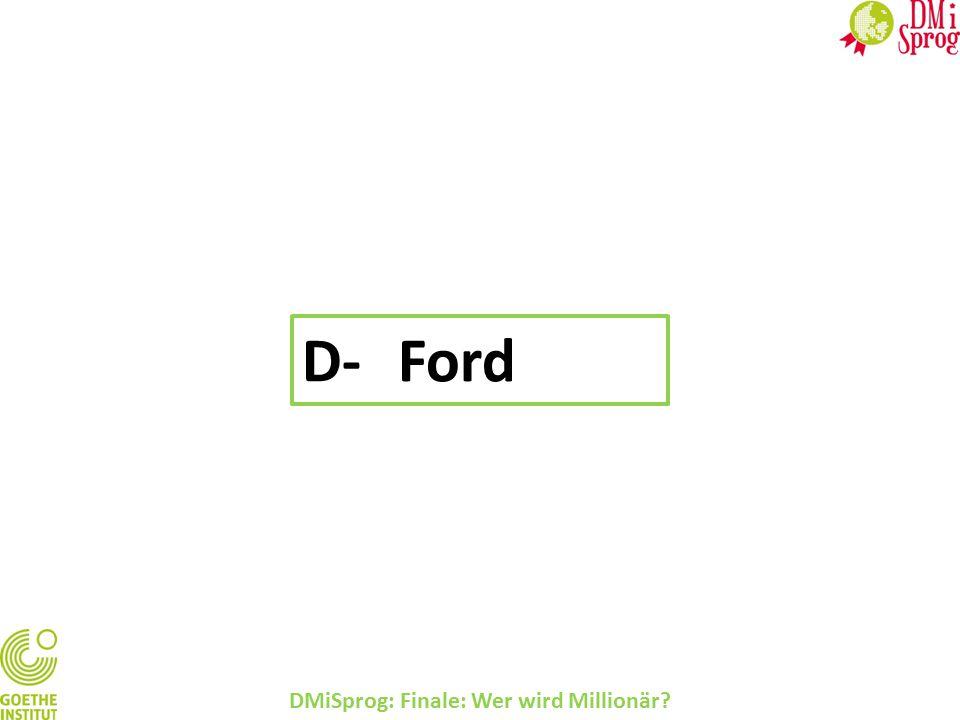 DMiSprog: Finale: Wer wird Millionär? D-Ford