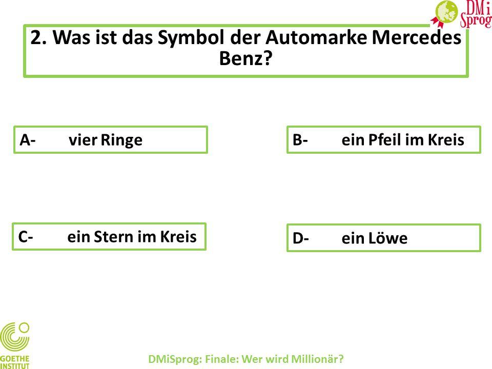 2.Was ist das Symbol der Automarke Mercedes Benz.