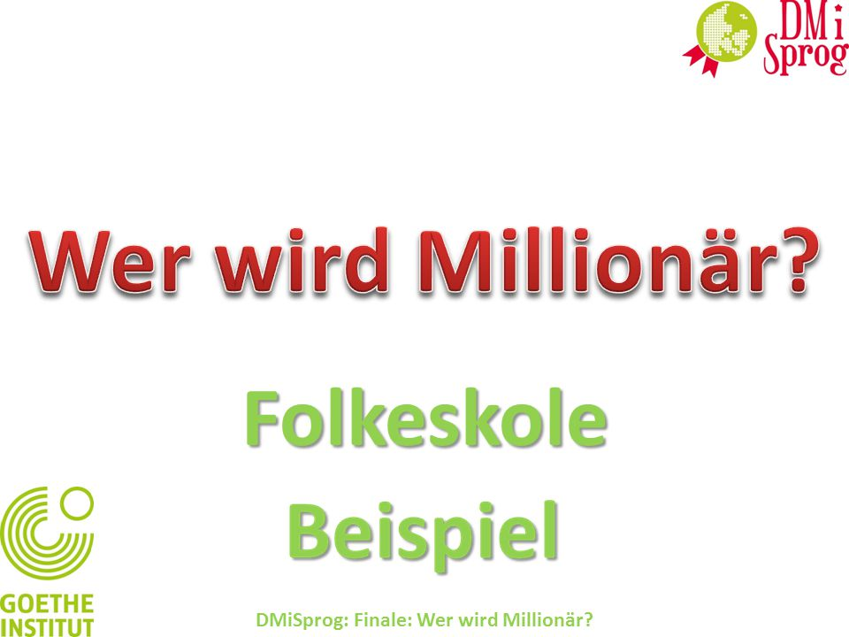 DMiSprog: Finale: Wer wird Millionär? A-eine Kuh