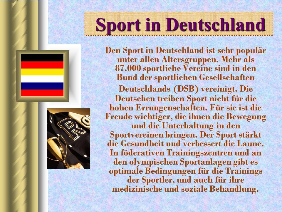 S port in Deutschland Den Sport in Deutschland ist sehr populär unter allen Altersgruppen. Mehr als 87.000 sportliche Vereine sind in den Bund der spo