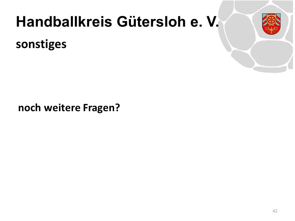 Handballkreis Gütersloh e. V. noch weitere Fragen 42 sonstiges