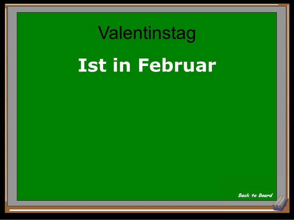 In welchem Monat ist Valentinstag Show Answer