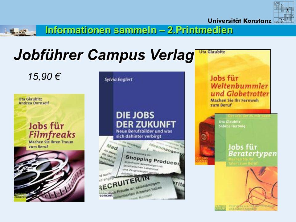 15,90 € Jobführer Campus Verlag Informationen sammeln – 2.Printmedien