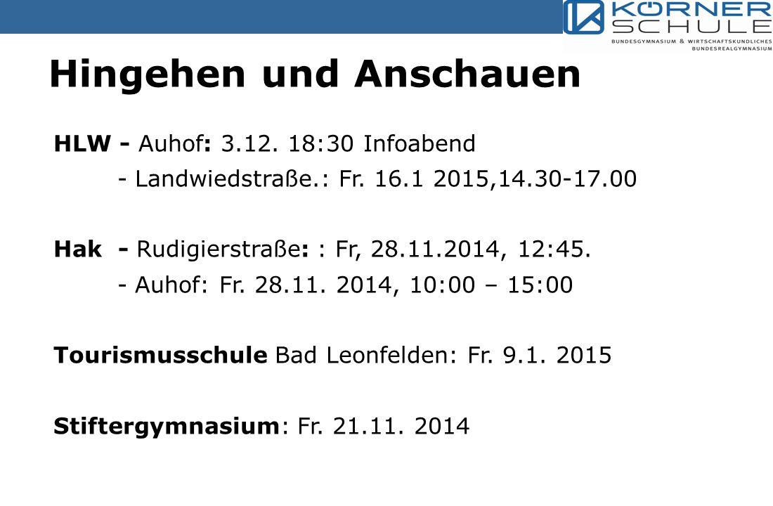 HLW - Auhof: 3.12.18:30 Infoabend - Landwiedstraße.: Fr.
