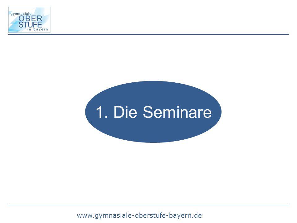 www.gymnasiale-oberstufe-bayern.de 1. Die Seminare