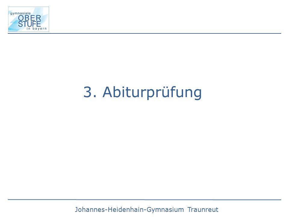 Johannes-Heidenhain-Gymnasium Traunreut 3. Abiturprüfung