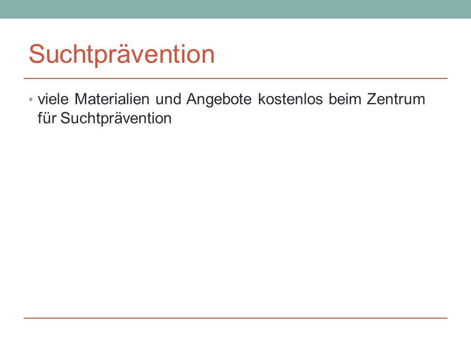 Suchtprävention viele Materialien und Angebote kostenlos beim Zentrum für Suchtprävention