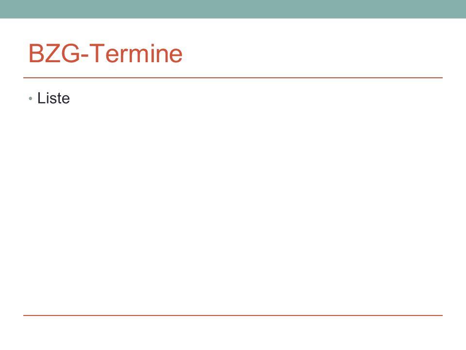 BZG-Termine Liste