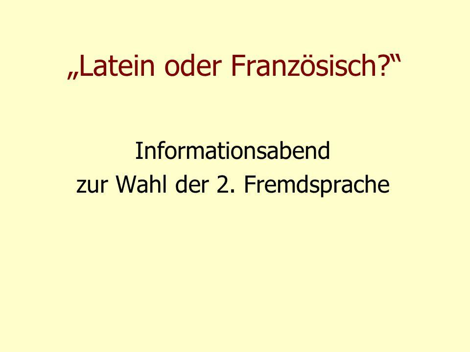 """""""Latein oder Französisch?"""" Informationsabend zur Wahl der 2. Fremdsprache"""