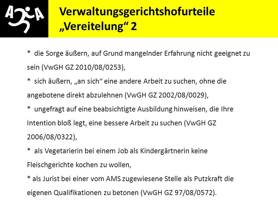"""AIVG Novelle > verschlechtert Verwaltungsgerichtshofurteile """"Vereitelung"""" 2 * die Sorge äußern, auf Grund mangelnder Erfahrung nicht geeignet zu sein"""
