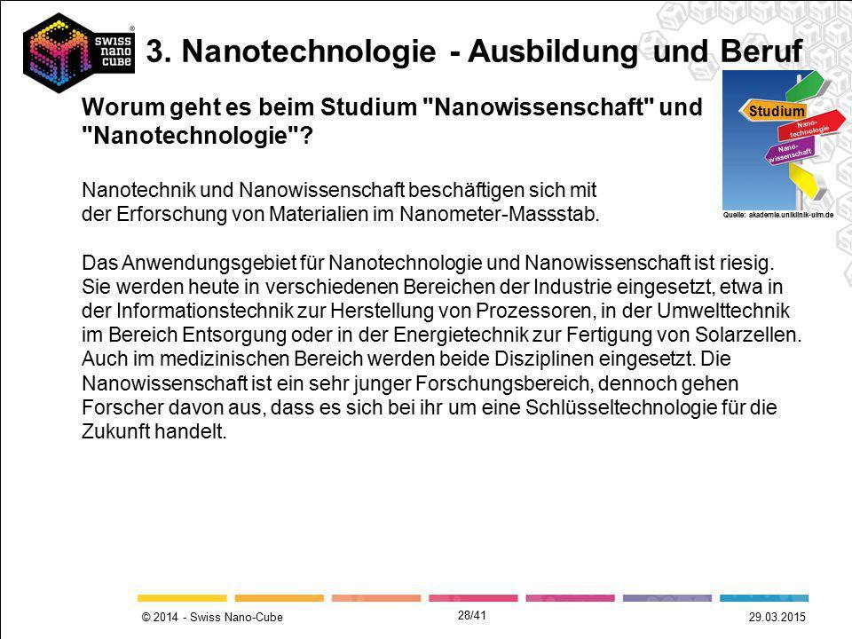© 2014 - Swiss Nano-Cube Worum geht es beim Studium