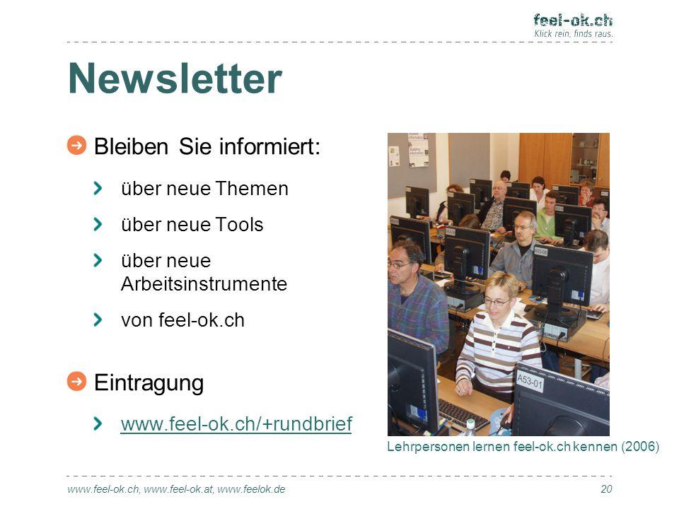 Newsletter www.feel-ok.ch, www.feel-ok.at, www.feelok.de Bleiben Sie informiert: über neue Themen über neue Tools über neue Arbeitsinstrumente von fee
