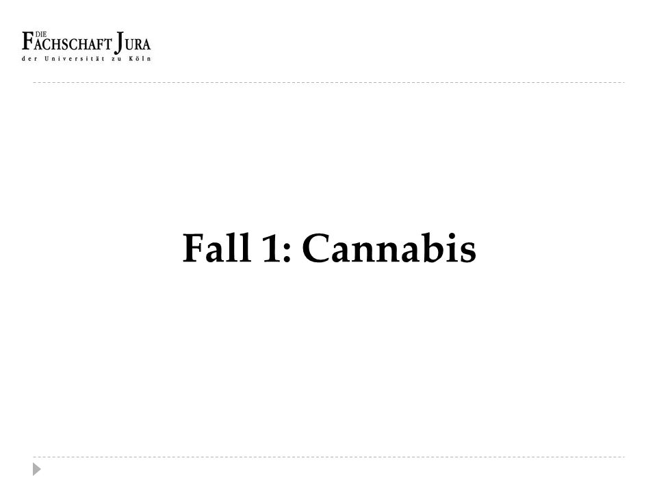 Fall 1: Cannabis