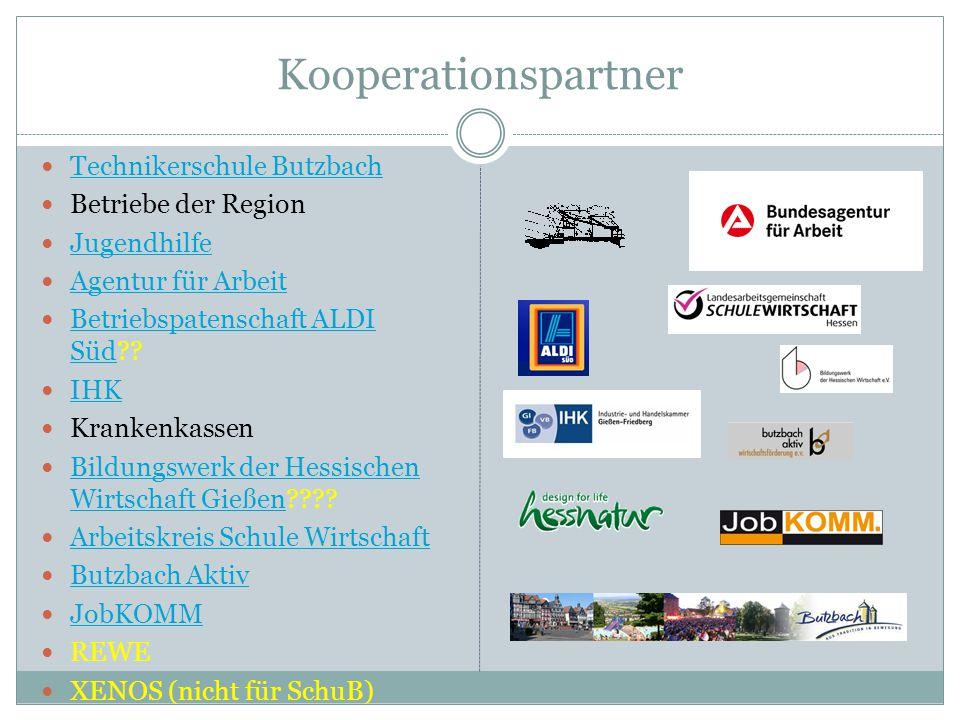Kooperationspartner Technikerschule Butzbach Betriebe der Region Jugendhilfe Agentur für Arbeit Betriebspatenschaft ALDI Süd?? Betriebspatenschaft ALD