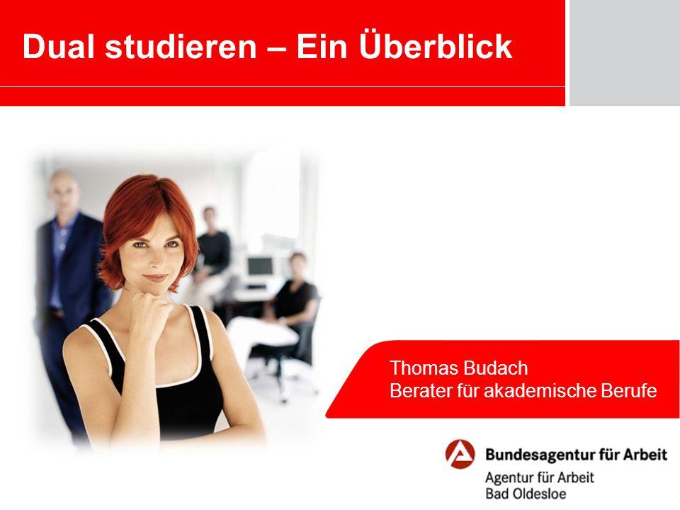 """2 Thomas Budach – Berater für akademische Berufe ►Duales Studium – Definition ►Duales Studium im Vergleich ►Was bedeutet """"Dual Studieren ."""