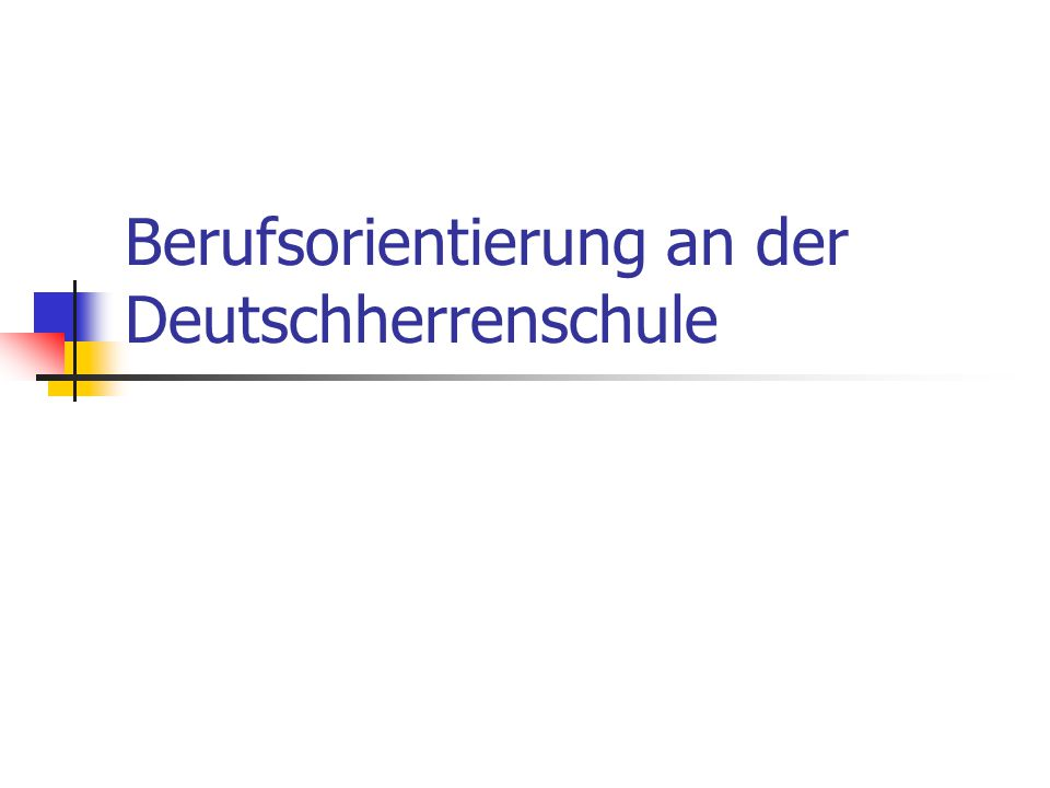 Berufsorientierung an der Deutschherrenschule
