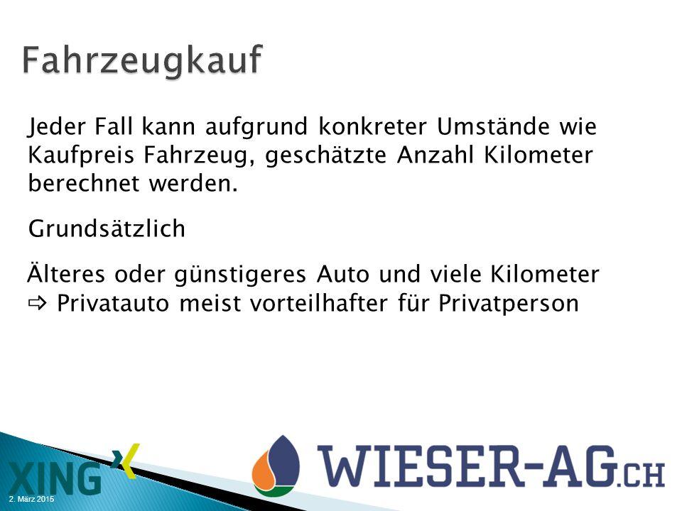 2. März 2015 Jeder Fall kann aufgrund konkreter Umstände wie Kaufpreis Fahrzeug, geschätzte Anzahl Kilometer berechnet werden. Grundsätzlich Älteres o
