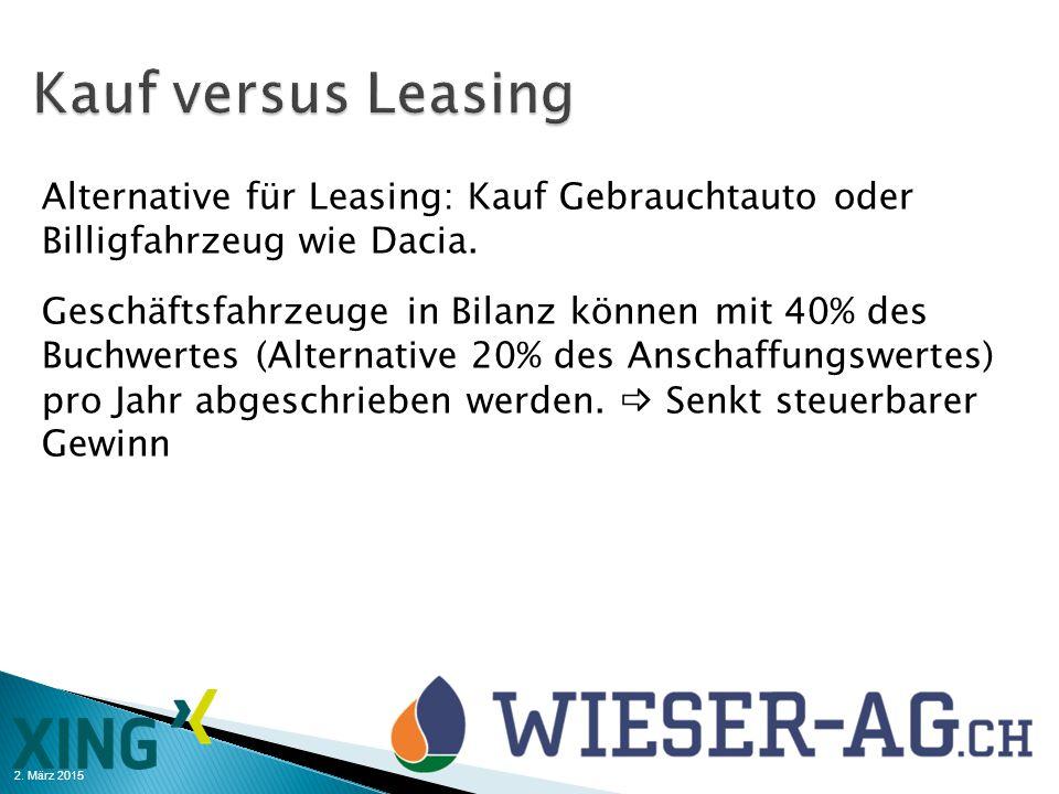 2. März 2015 Alternative für Leasing: Kauf Gebrauchtauto oder Billigfahrzeug wie Dacia. Geschäftsfahrzeuge in Bilanz können mit 40% des Buchwertes (Al
