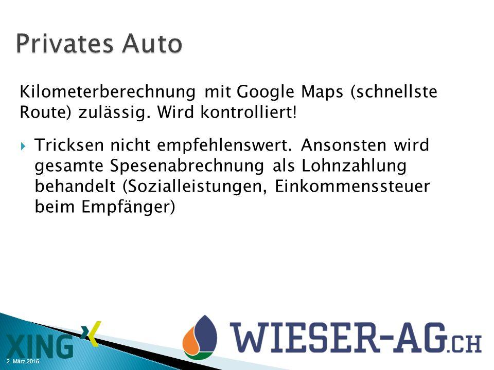 2. März 2015 Kilometerberechnung mit Google Maps (schnellste Route) zulässig. Wird kontrolliert!  Tricksen nicht empfehlenswert. Ansonsten wird gesam