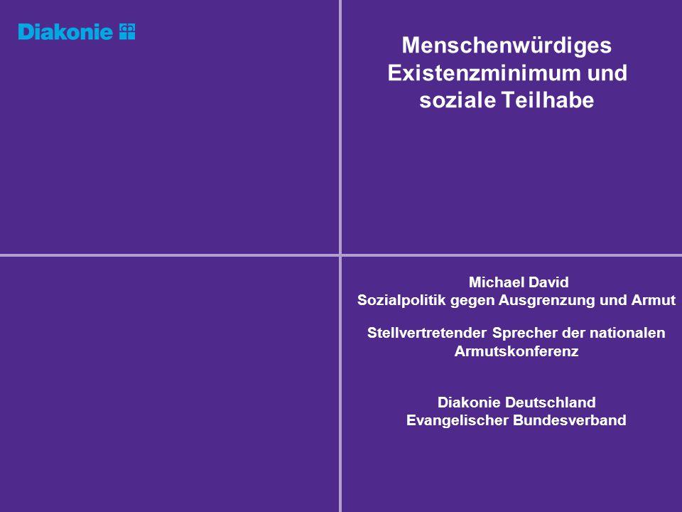 Armut in Deutschland Menschenwürdiges Existenzminimum und soziale TeilhabeSeite 2 Armut bedeutet, deutlich weniger zum Leben zur Verfügung zu haben, als gesellschaftlich als normal gilt.
