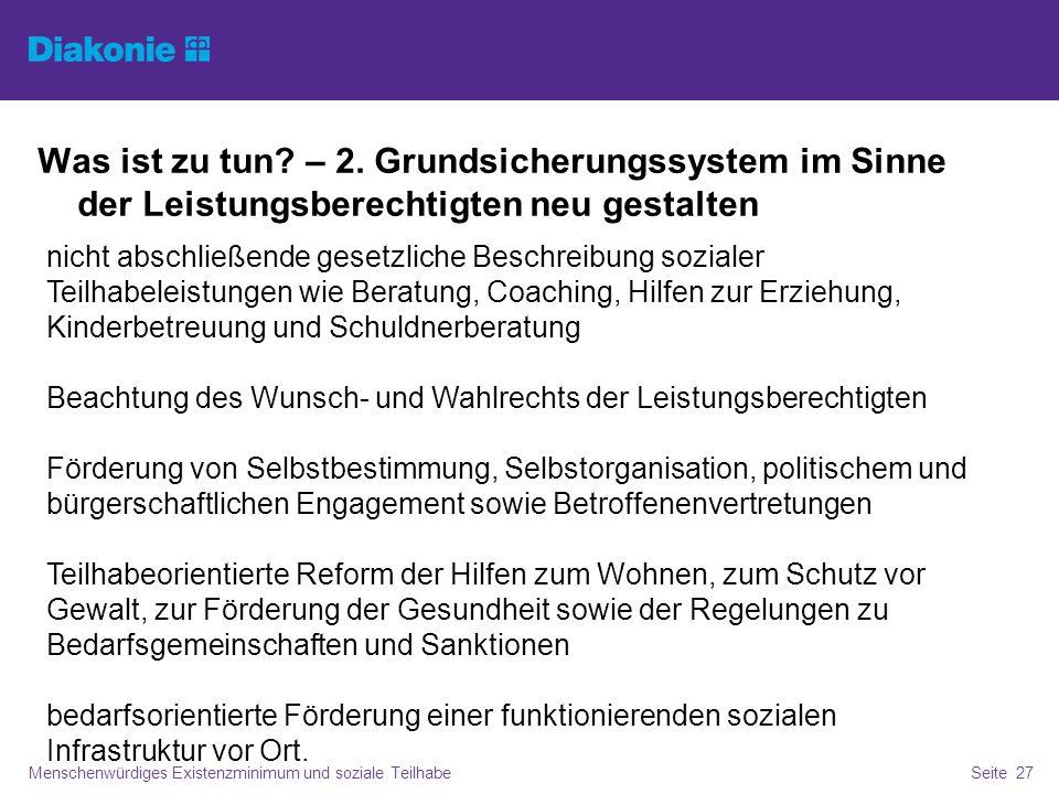 Perspektivische Fragen Menschenwürdiges Existenzminimum und soziale TeilhabeSeite 28 Trennung der Systemlogiken.