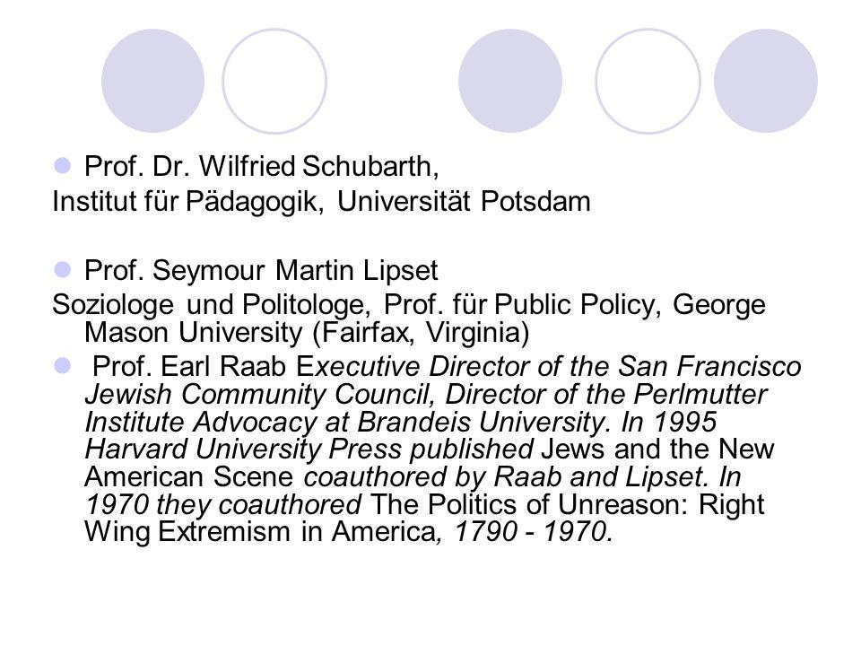 Prof.Dr. Wilfried Schubarth, Institut für Pädagogik, Universität Potsdam Prof.