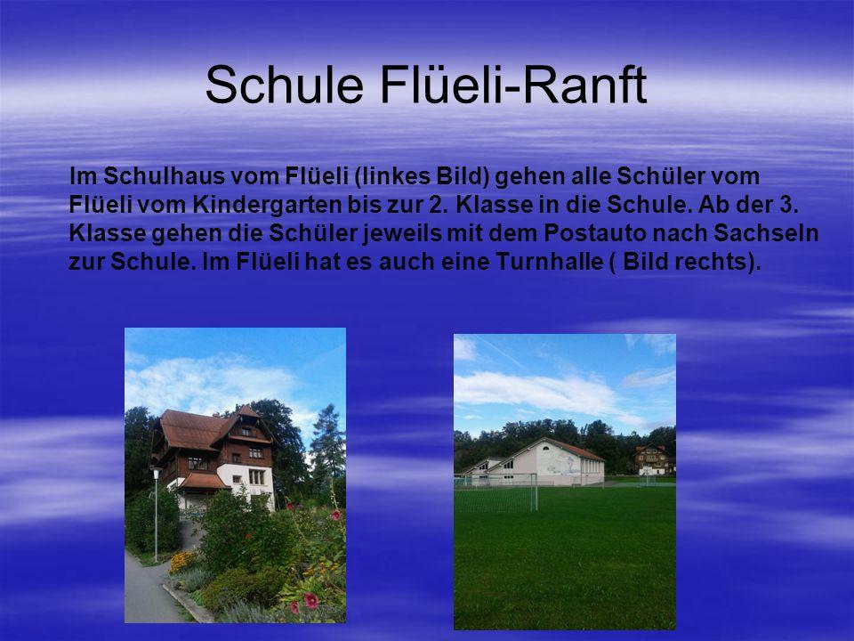 Schule Flüeli-Ranft Im Schulhaus vom Flüeli (linkes Bild) gehen alle Schüler vom Flüeli vom Kindergarten bis zur 2.