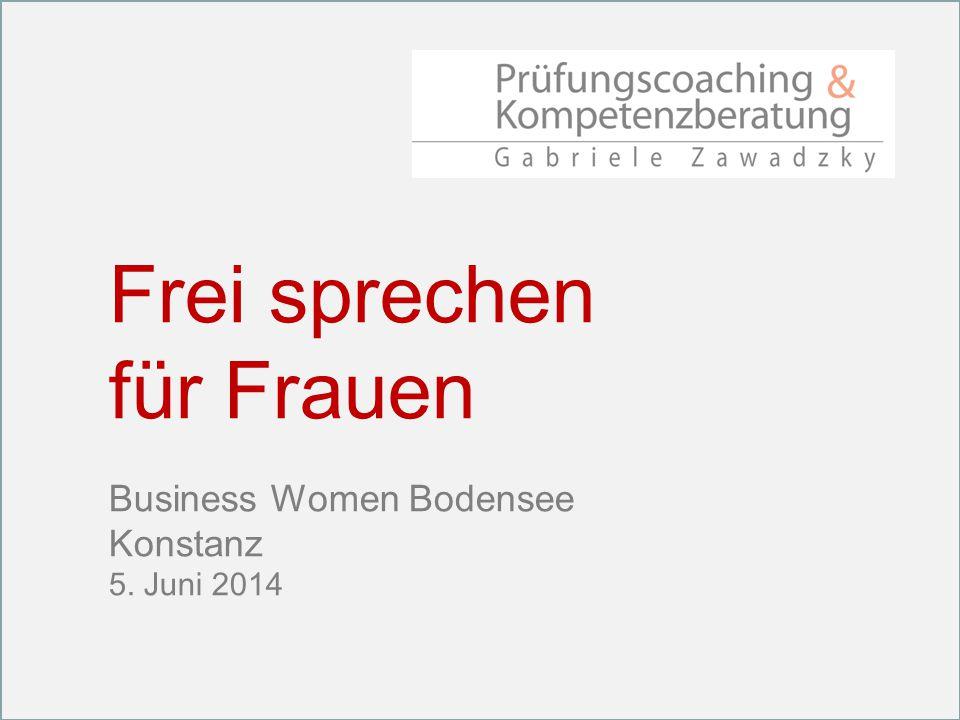 Frei sprechen für Frauen Business Women Bodensee Konstanz 5. Juni 2014