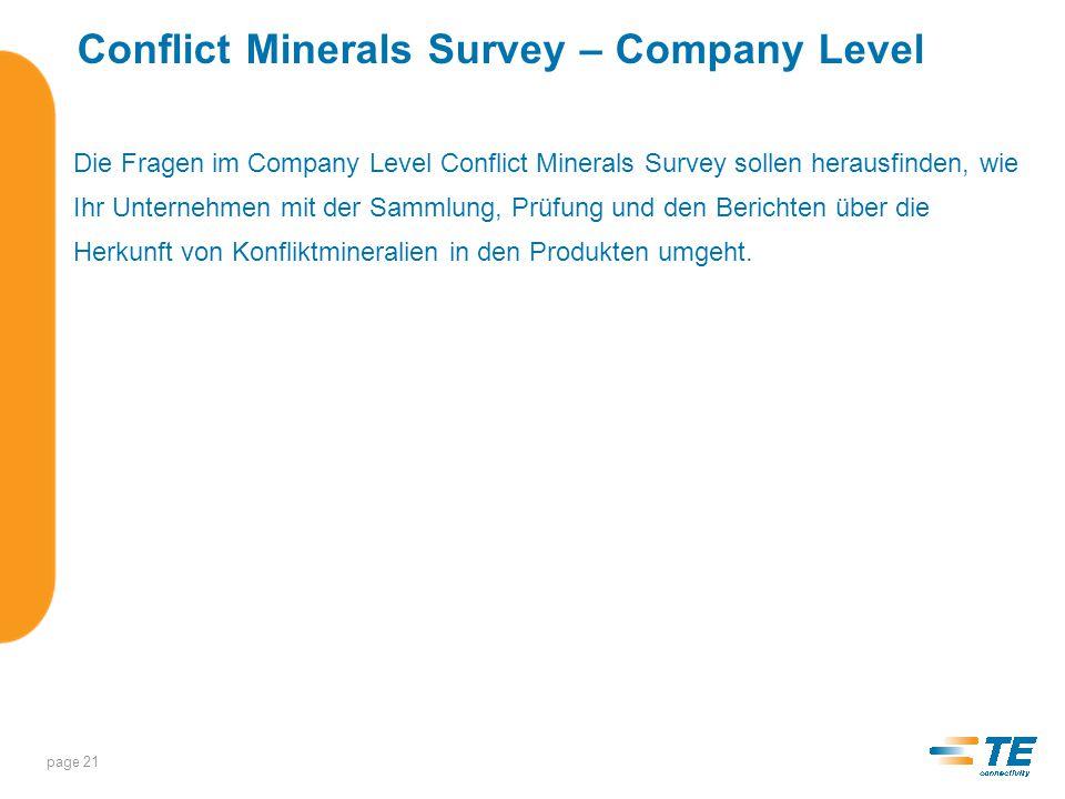 Beantwortung des Company Level Conflict Minerals Survey * Achtung: Sie müssen zuerst das Company Level Conflict Minerals survey vollständig beantworten, bevor sich das Conflict Minerals Part Level Survey öffnet.